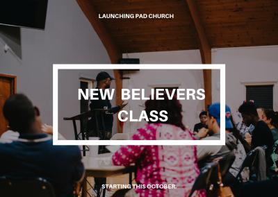 NEW BELIEVERS CLASS